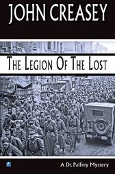 The Legion of the Lost by John Creasey