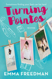 Turning Pointes by Emma Freedman
