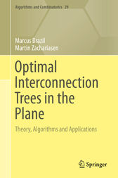 Optimal Interconnection Trees in the Plane by Marcus Brazil