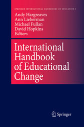 International Handbook of Educational Change by Andy Hargreaves