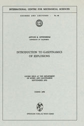 Introduction to Gasdynamics of Explosions by A. K. Oppenheim