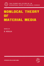 Nonlocal Theory of Material Media by D. Rogula