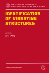Identification of Vibrating Structures by H.G. Natke