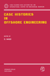 Case Histories in Offshore Engineering by G. Maier