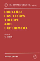 Rarefied Gas Flows Theory and Experiment by W. Fiszdon