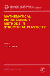Mathematical Programming Methods in Structural Plasticity by D. Lloyd Smith