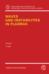 Waves and Instabilities in Plasmas by F. Cap