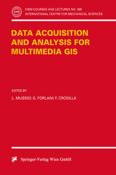 Data Acquisition and Analysis for Multimedia GIS by L. Mussio