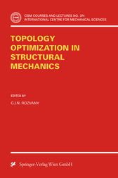 Topology Optimization in Structural Mechanics by G.I.N. Rozvany