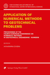 Application of Numerical Methods to Geotechnical Problems by Annamaria Cividini