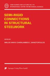 Semi-Rigid Joints in Structural Steelwork by Miklos Ivanyi