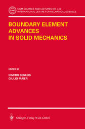 Boundary Element Advances in Solid Mechanics by Dimitri Beskos