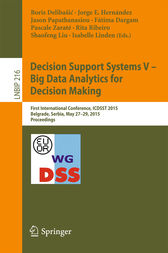 Decision Support Systems V – Big Data Analytics for Decision Making by Boris Delibašic