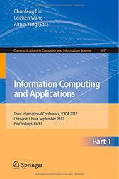 Information Computing and Applications by Chunfeng Liu