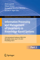 Information Processing and Management of Uncertainty by Anne Laurent