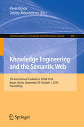 Knowledge Engineering and the Semantic Web by Pavel Klinov