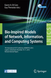 Bio-Inspired Models of Network, Information, and Computing Systems by Gianni A. Di Caro