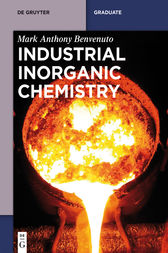 Industrial Inorganic Chemistry by Mark Anthony Benvenuto