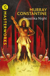 Swastika Night by Murray Constantine