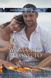 A Woman to Belong To by Fiona Lowe