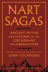 Nart Sagas by John Colarusso
