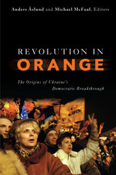 Revolution in Orange by Anders Aslund