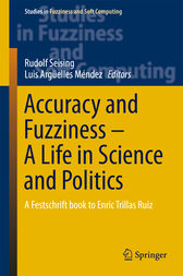 Accuracy and Fuzziness. A Life in Science and Politics by Rudolf Seising