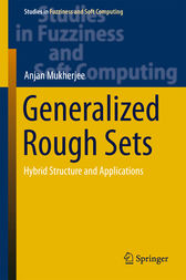 Generalized Rough Sets by Anjan Mukherjee