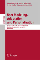 User Modeling, Adaptation and Personalization by Francesco Ricci