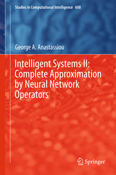 Intelligent Systems II: Complete Approximation by Neural Network Operators by George A. Anastassiou