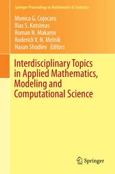 Interdisciplinary Topics in Applied Mathematics, Modeling and Computational Science by Monica G. Cojocaru