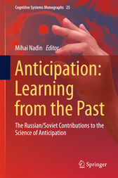 Anticipation: Learning from the Past by Mihai Nadin
