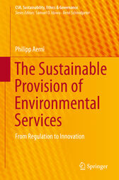 The Sustainable Provision of Environmental Services by Philipp Aerni