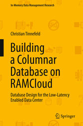 Building a Columnar Database on RAMCloud by Christian Tinnefeld