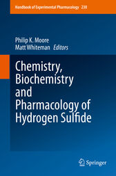 Chemistry, Biochemistry and Pharmacology of Hydrogen Sulfide by Philip K. Moore