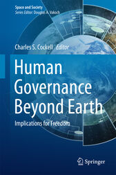 Human Governance Beyond Earth by Charles S. Cockell