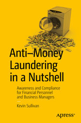 Anti-Money Laundering in a Nutshell by Kevin Sullivan