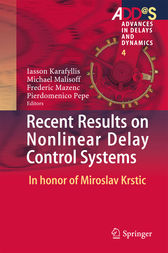 Recent Results on Nonlinear Delay Control Systems by Iasson Karafyllis