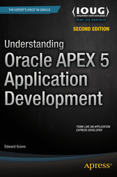 Understanding Oracle APEX 5 Application Development by Edward Sciore