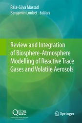 Review and Integration of Biosphere-Atmosphere Modelling of Reactive Trace Gases and Volatile Aerosols by Raia Silvia Massad