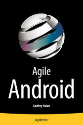 Agile Android by Godfrey Nolan