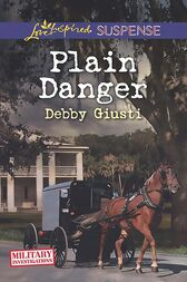 Plain Danger (Mills & Boon Love Inspired Suspense) (Military Investigations, Book 9) by Debby Giusti
