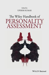 The Wiley Handbook of Personality Assessment by Updesh Kumar