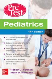 Pediatrics PreTest Self-Assessment And Review, 14th Edition by Robert J. Yetman