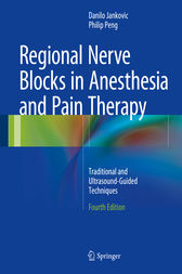 Regional Nerve Blocks in Anesthesia and Pain Therapy by Danilo Jankovic