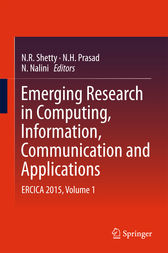Emerging Research in Computing, Information, Communication and Applications by N. R. Shetty