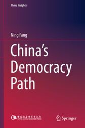 China's Democracy Path by Ning Fang