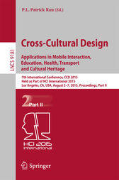 Cross-Cultural Design: Applications in Mobile Interaction, Education, Health, Tarnsport and Cultural Heritage by P.L. Patrick Rau