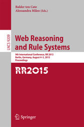 Web Reasoning and Rule Systems by Balder ten Cate
