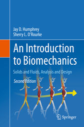 An Introduction to Biomechanics by Jay D. Humphrey
